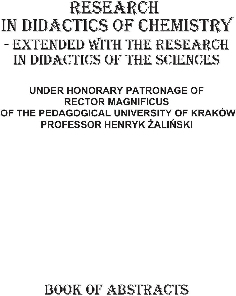 PATRONAGE OF RECTOR MAGNIFICUS OF THE PEDAGOGICAL