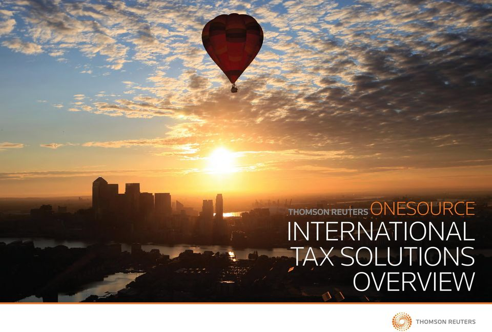 THOMSON REUTERS ONESOURCE INTERNATIONAL TAX SOLUTIONS
