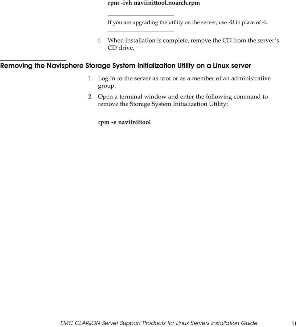 Removing the Navisphere Storage System Initialization Utility on a Linux  server 1.