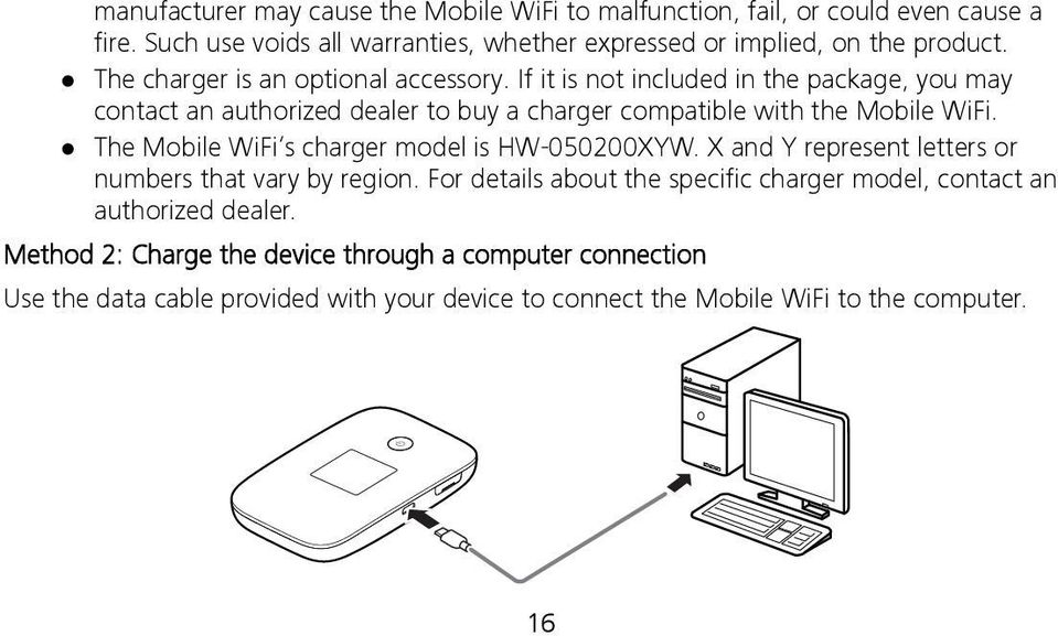 The Mobile WiFi s charger model is HW-050200XYW. X and Y represent letters or numbers that vary by region.