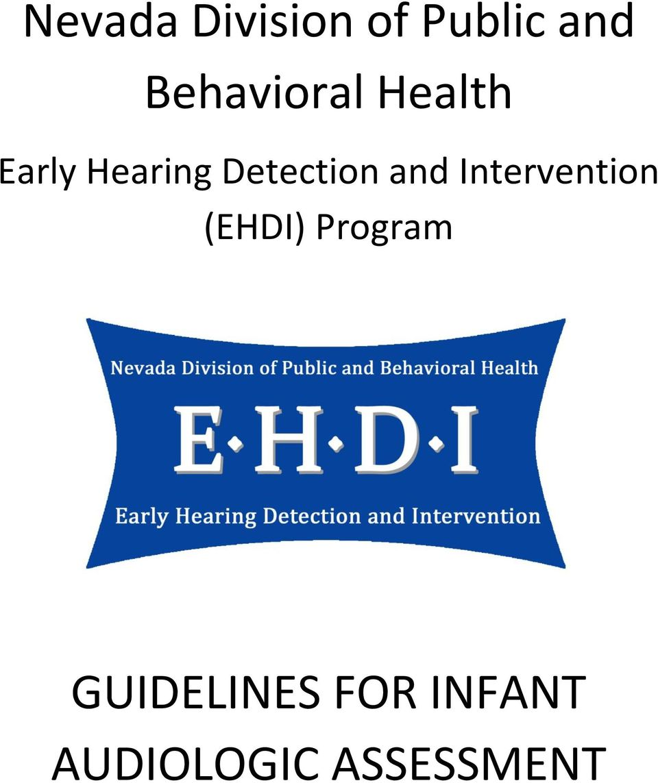 Detection and Intervention (EHDI)
