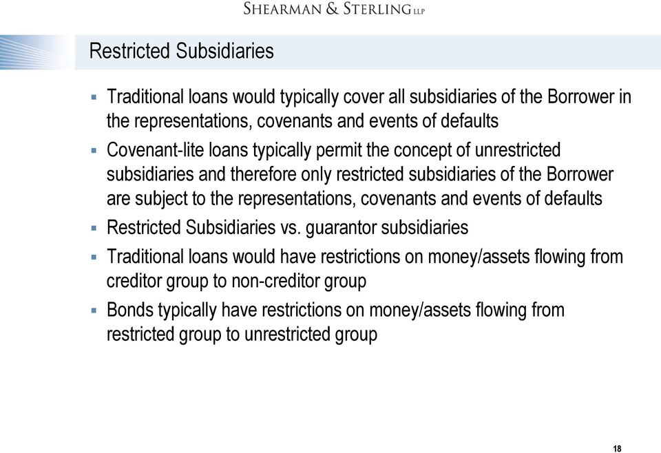representations, covenants and events of defaults Restricted Subsidiaries vs.