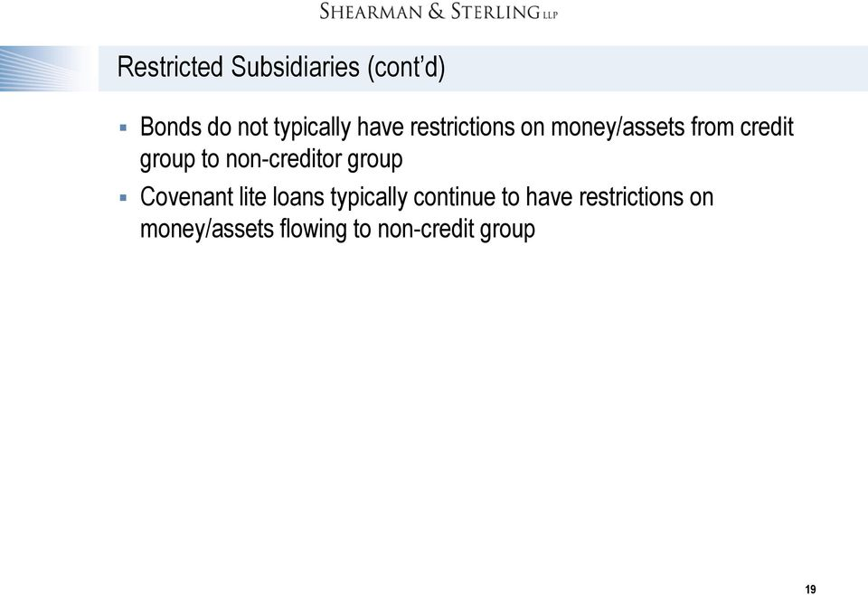 non-creditor group Covenant lite loans typically continue