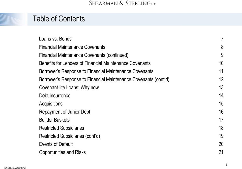 Covenants 10 Borrower s Response to Financial Maintenance Covenants 11 Borrower s Response to Financial Maintenance Covenants (cont d)