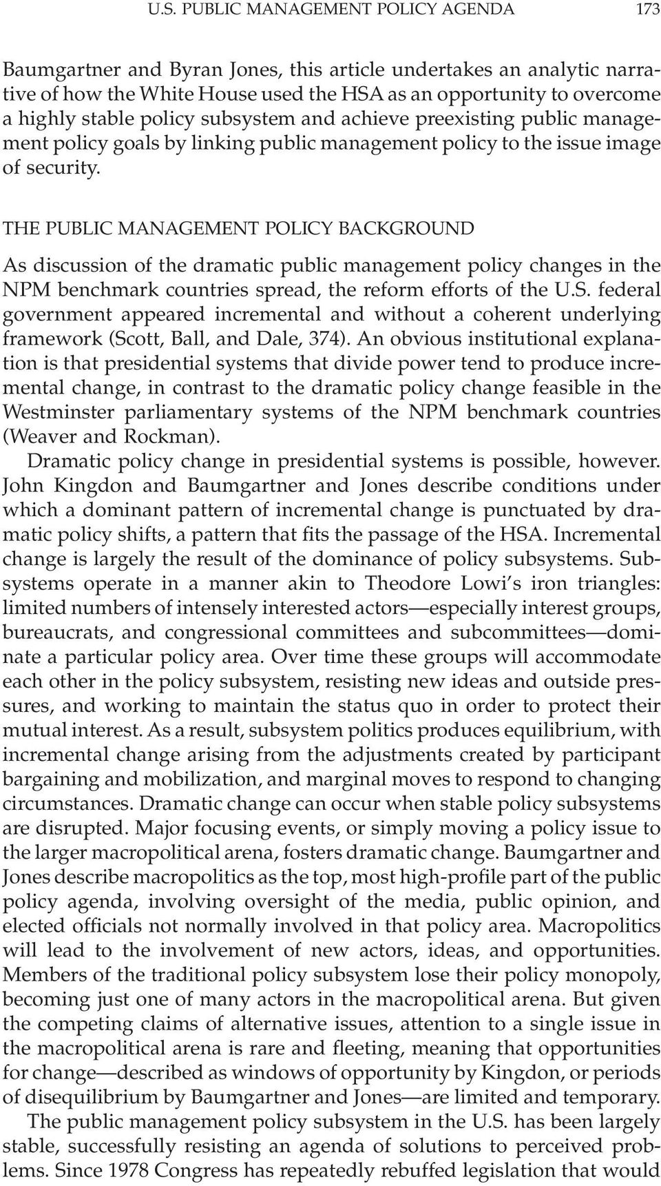 THE PUBLIC MANAGEMENT POLICY BACKGROUND As discussion of the dramatic public management policy changes in the NPM benchmark countries spread, the reform efforts of the U.S.