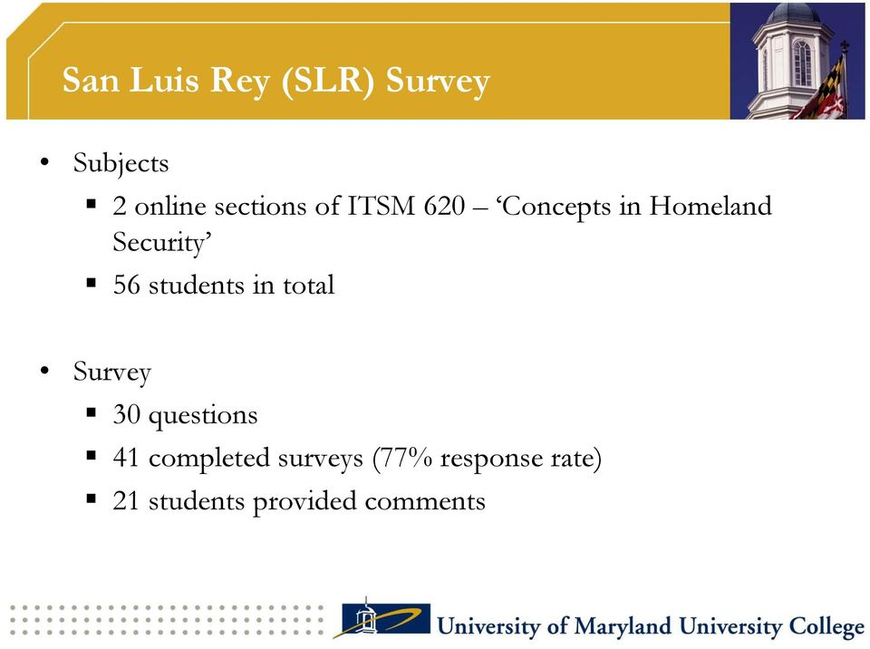 56 students in total Survey 30 questions 41