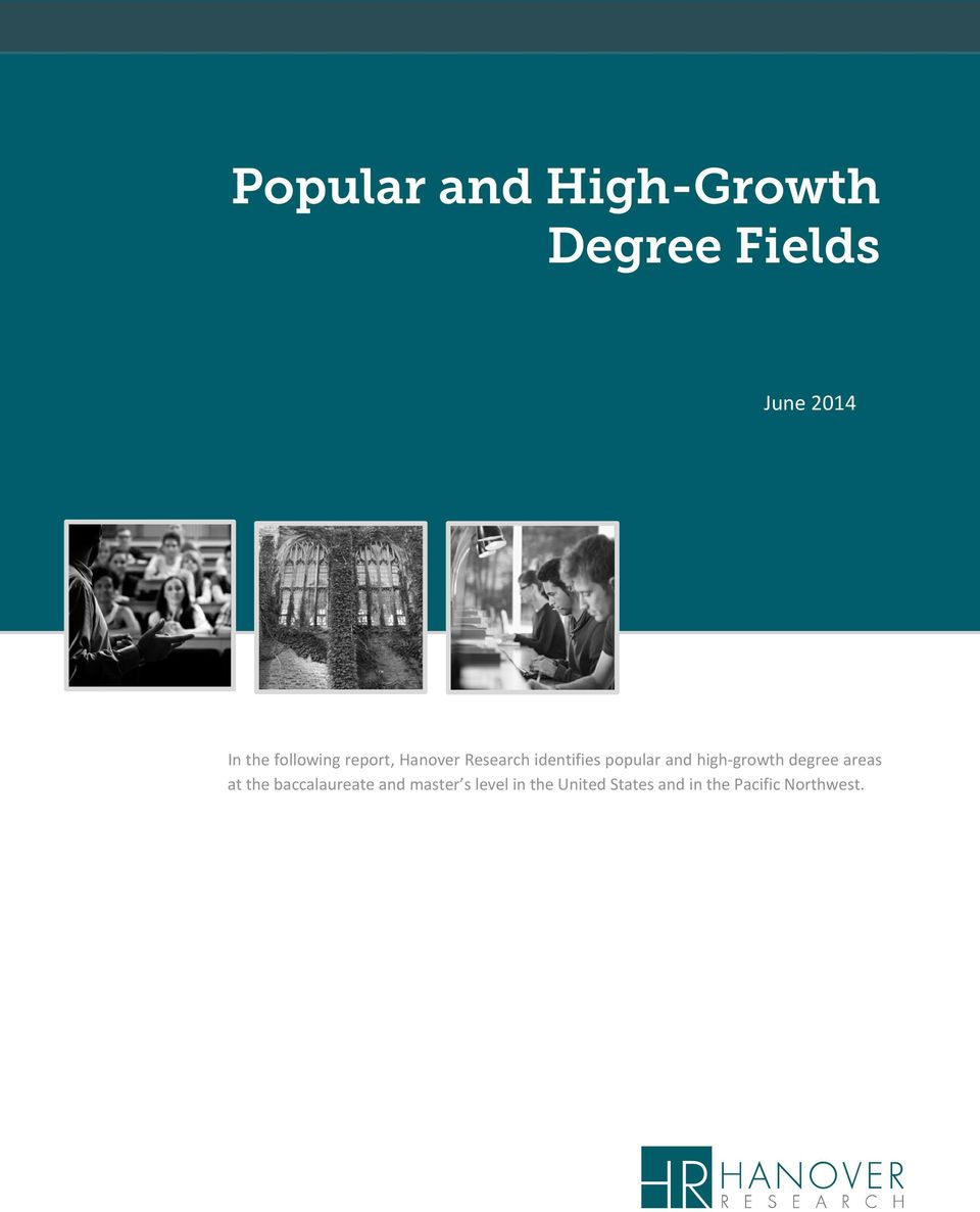and high growth degree areas at the baccalaureate and