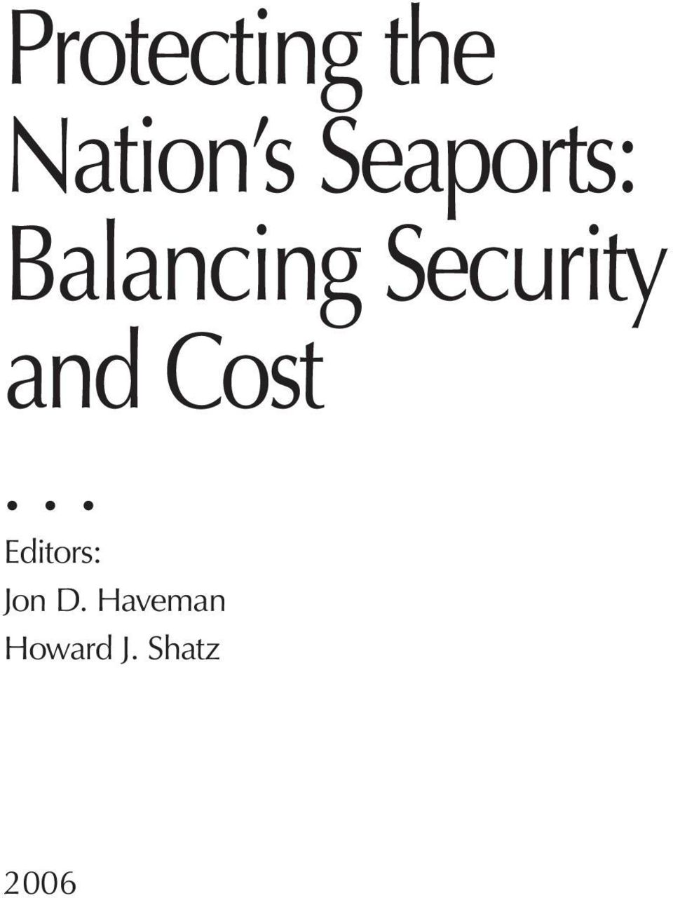 Security and Cost Editors: