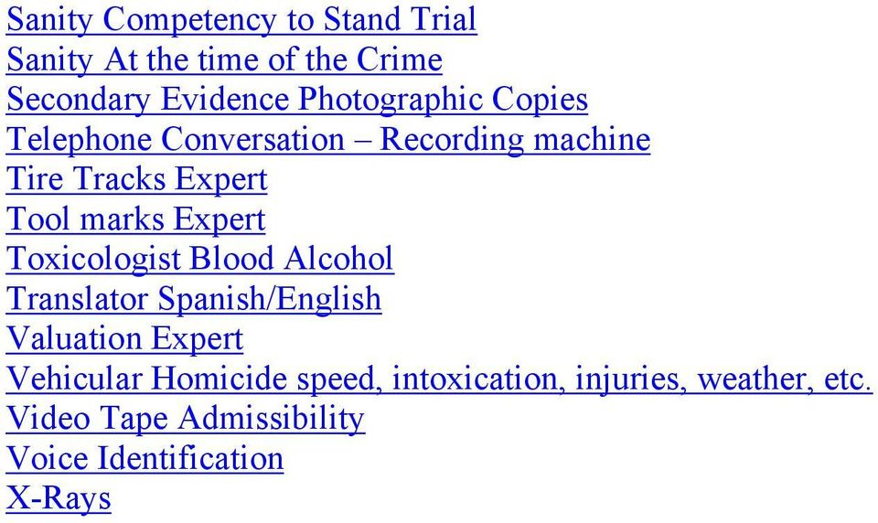 Expert Toxicologist Blood Alcohol Translator Spanish/English Valuation Expert Vehicular