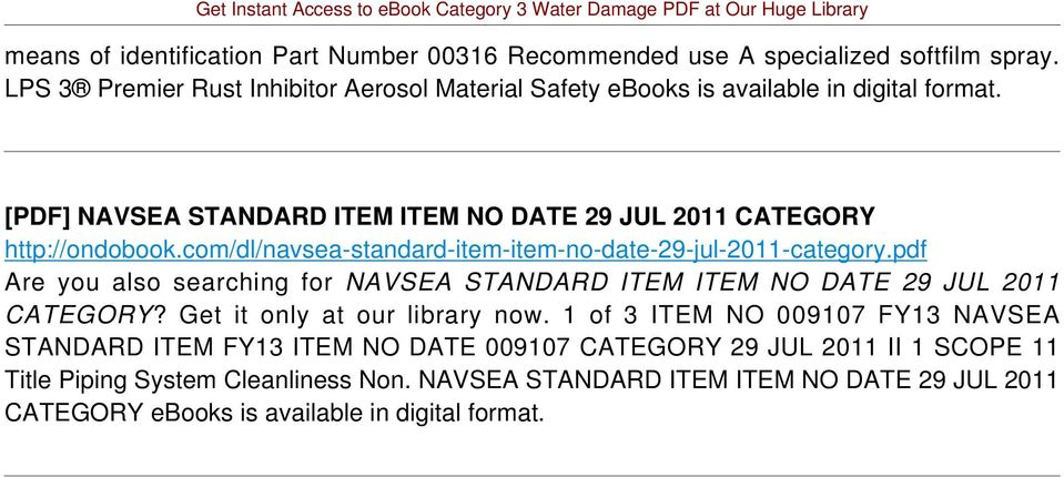 com/dl/navsea-standard-item-item-no-date-29-jul-2011-category.pdf Are you also searching for NAVSEA STANDARD ITEM ITEM NO DATE 29 JUL 2011 CATEGORY?