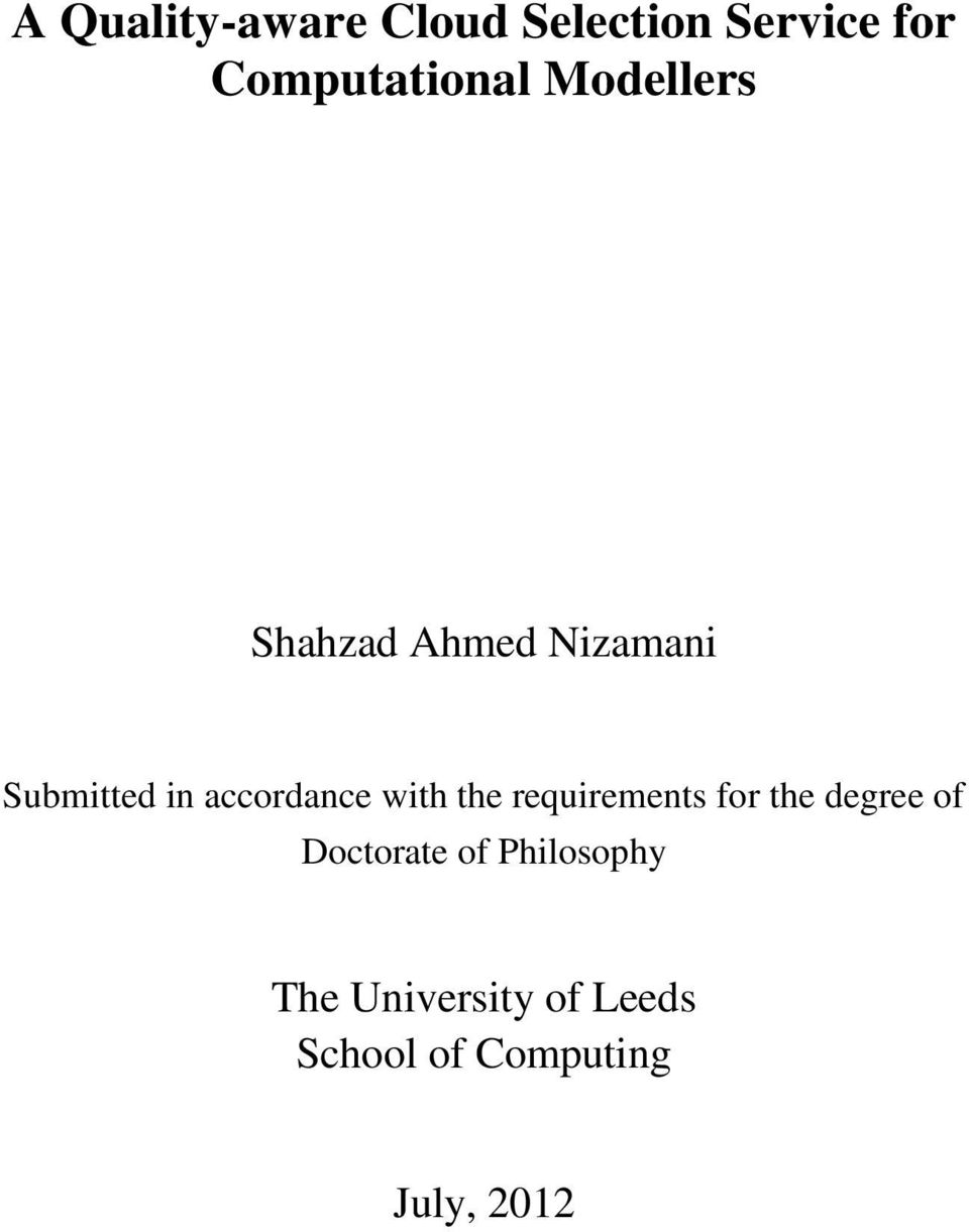 with the requirements for the degree of Doctorate of
