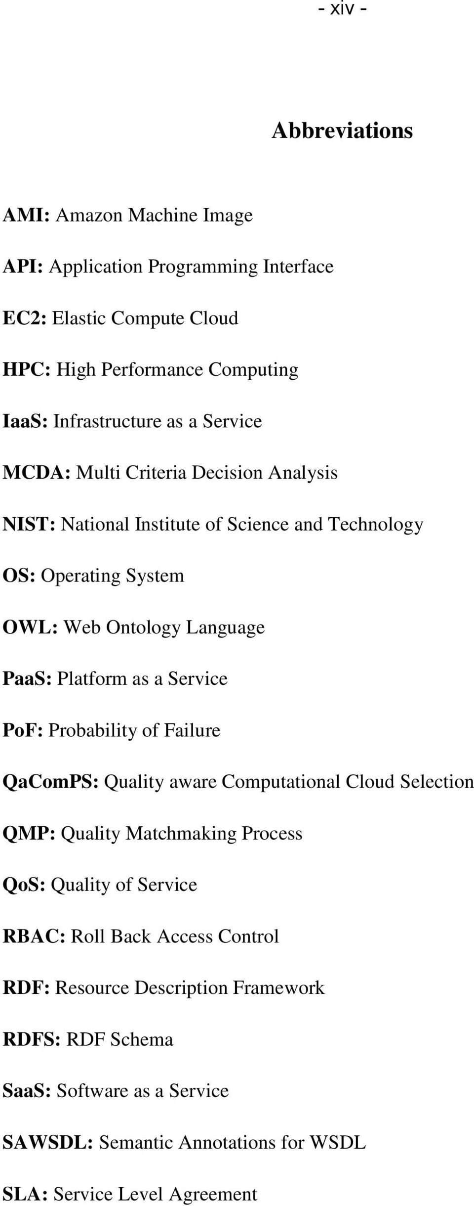 PaaS: Platform as a Service PoF: Probability of Failure QaComPS: Quality aware Computational Cloud Selection QMP: Quality Matchmaking Process QoS: Quality of Service