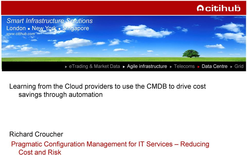 Learning from the Cloud providers to use the CMDB to drive cost savings through