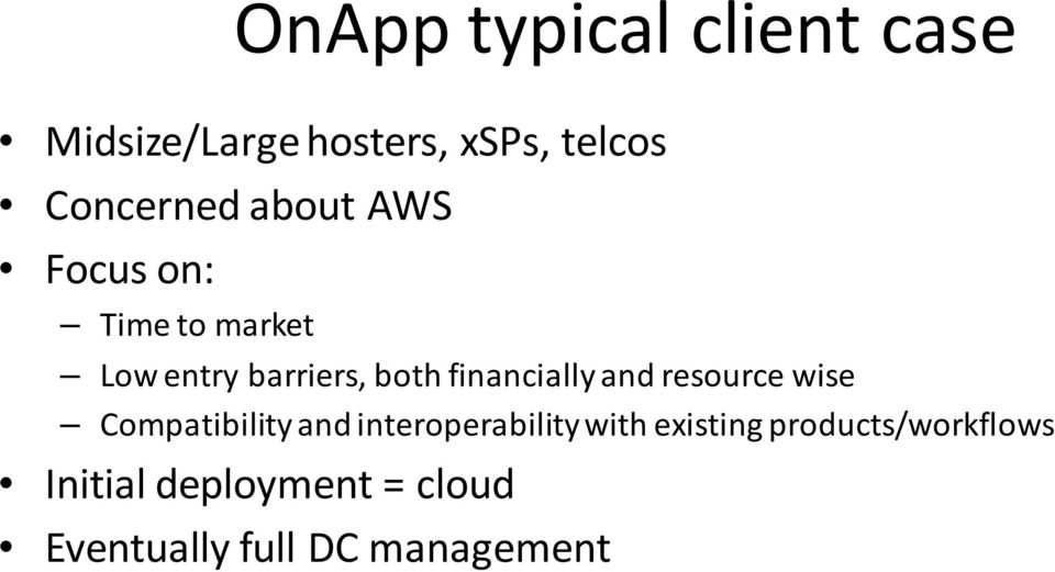 financially and resource wise Compatibility and interoperability with