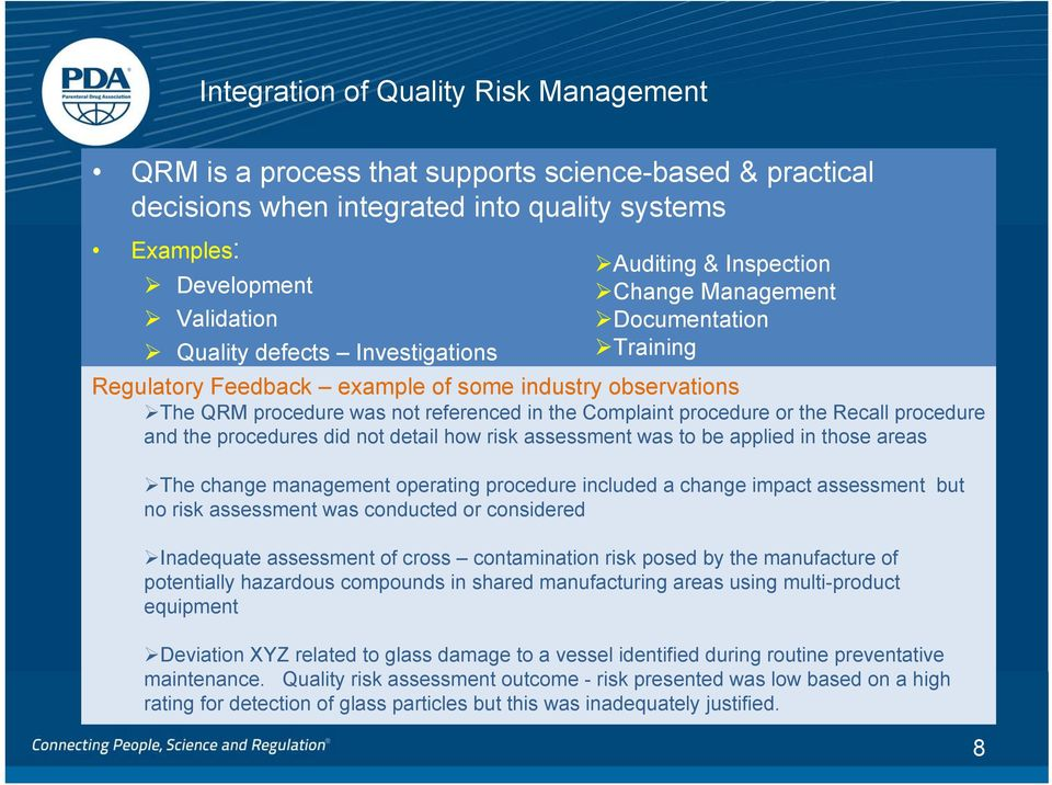 or the Recall procedure and the procedures did not detail how risk assessment was to be applied in those areas The change management operating procedure included a change impact assessment but no