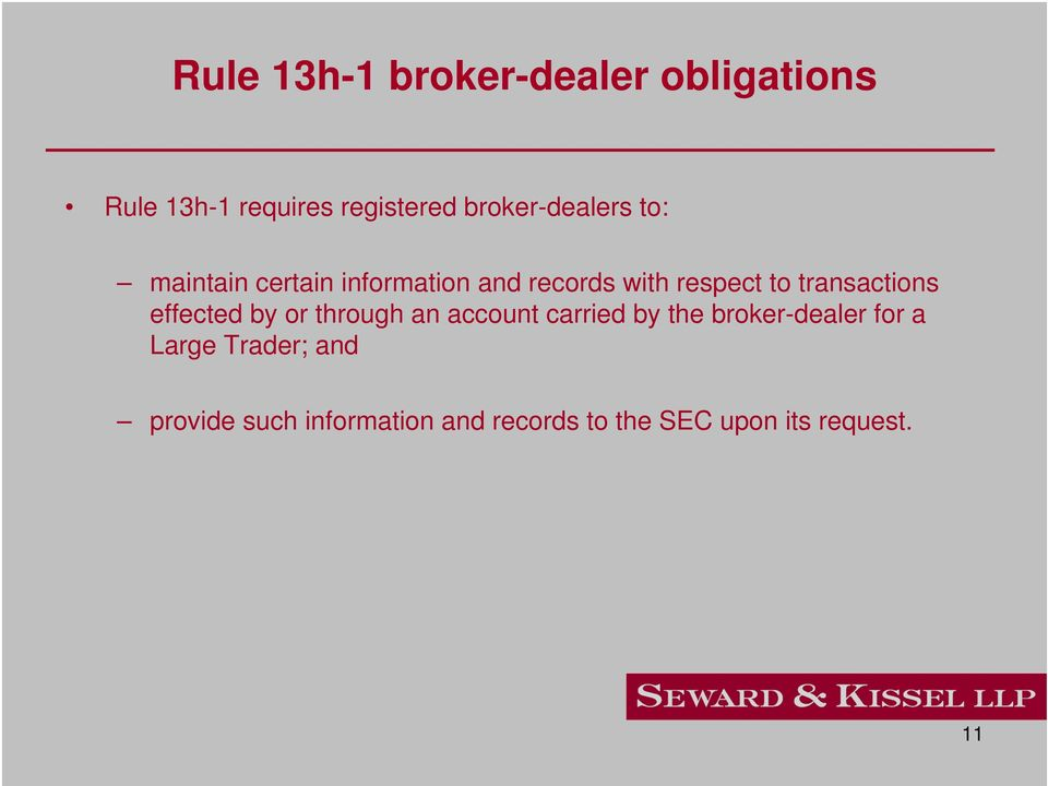 transactions effected by or through an account carried by the broker-dealer