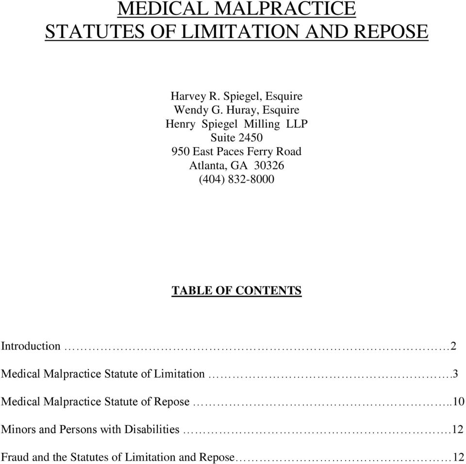 832-8000 TABLE OF CONTENTS Introduction 2 Medical Malpractice Statute of Limitation.