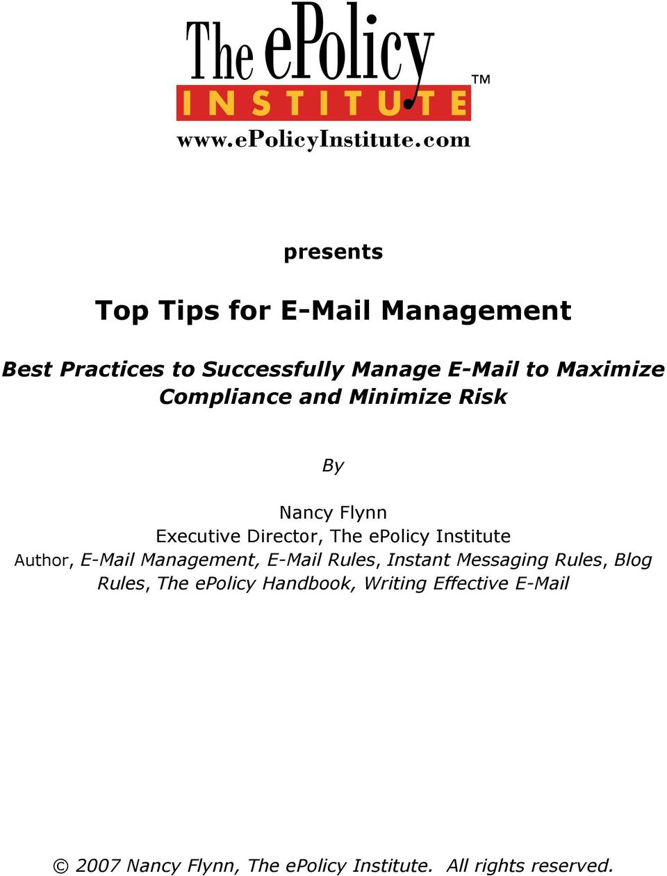 Institute Author, E-Mail Management, E-Mail Rules, Instant Messaging Rules, Blog Rules, The