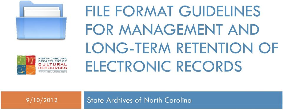 RETENTION OF ELECTRONIC RECORDS