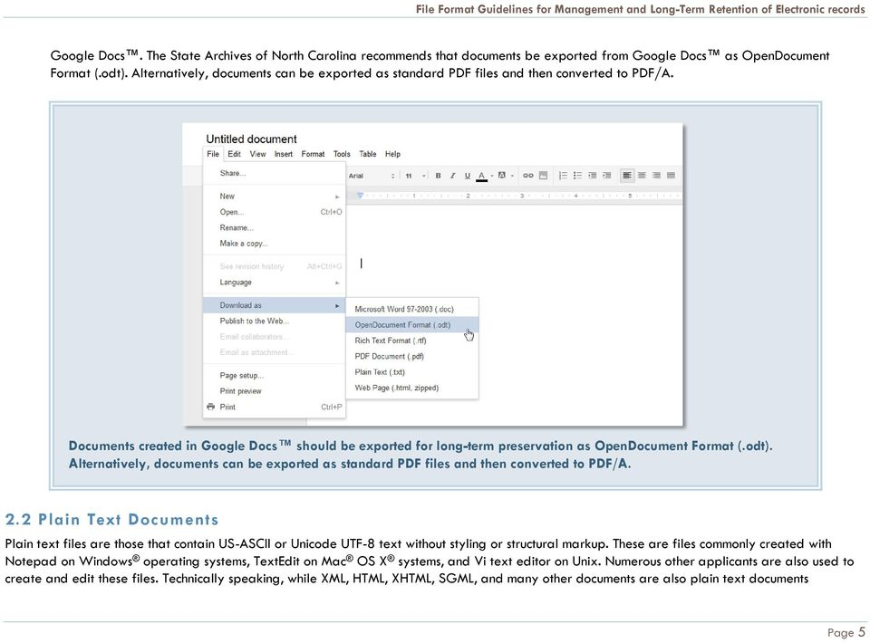 odt). Alternatively, documents can be exported as standard PDF files and then converted to PDF/A. 2.