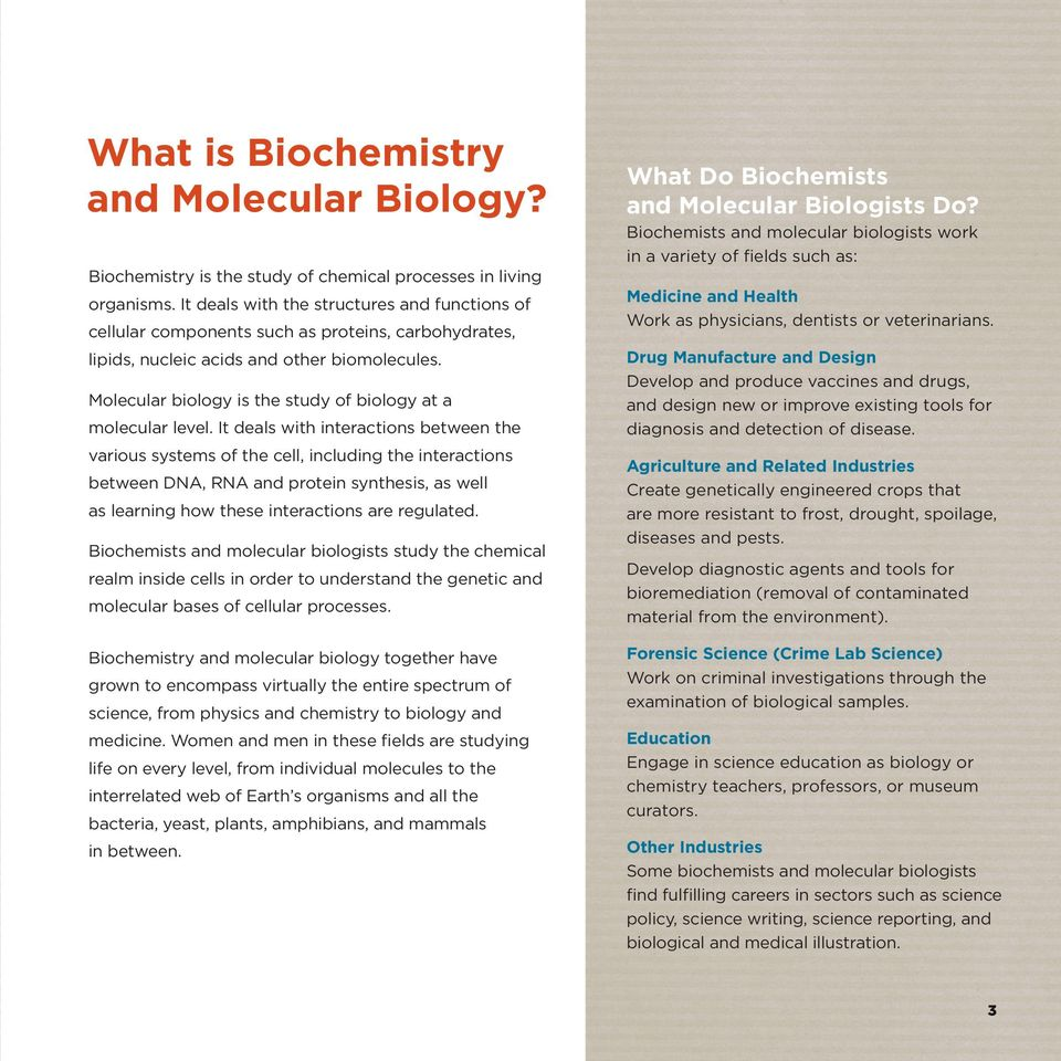 Molecular biology is the study of biology at a molecular level.