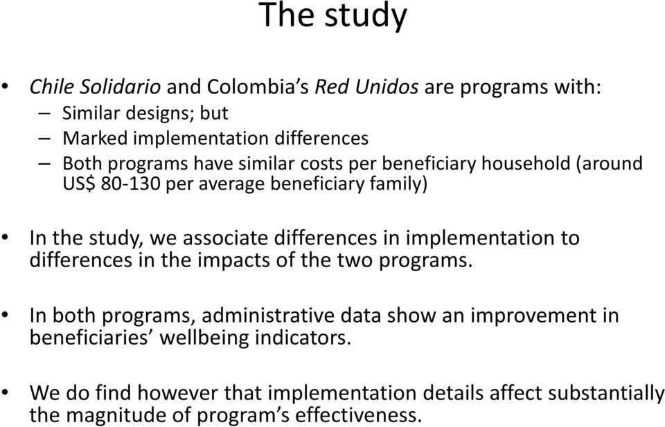 differences in implementation to differences in the impacts of the two programs.