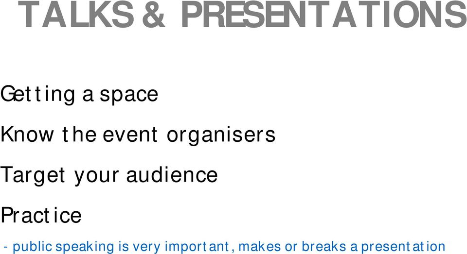 audience Practice - public speaking is