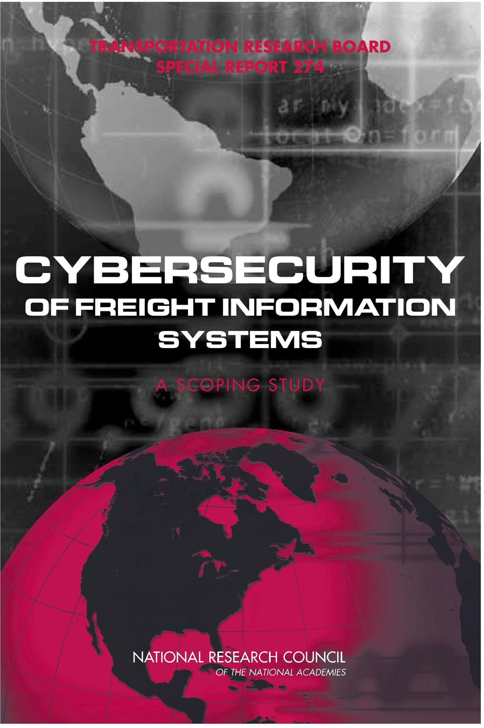 CYBERSECURITY OF FREIGHT