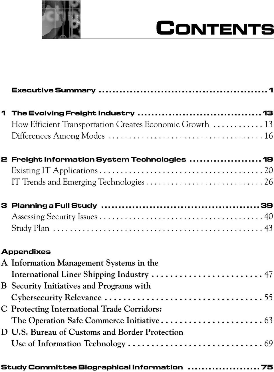 ...................................... 20 IT Trends and Emerging Technologies............................ 26 3 Planning a Full Study.............................................. 39 Assessing Security Issues.