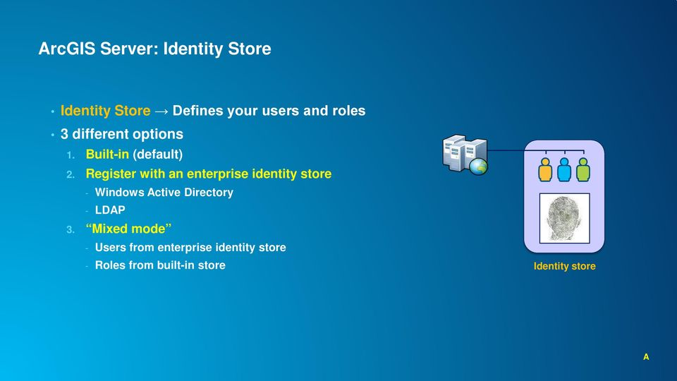Register with an enterprise identity store - Windows Active Directory -
