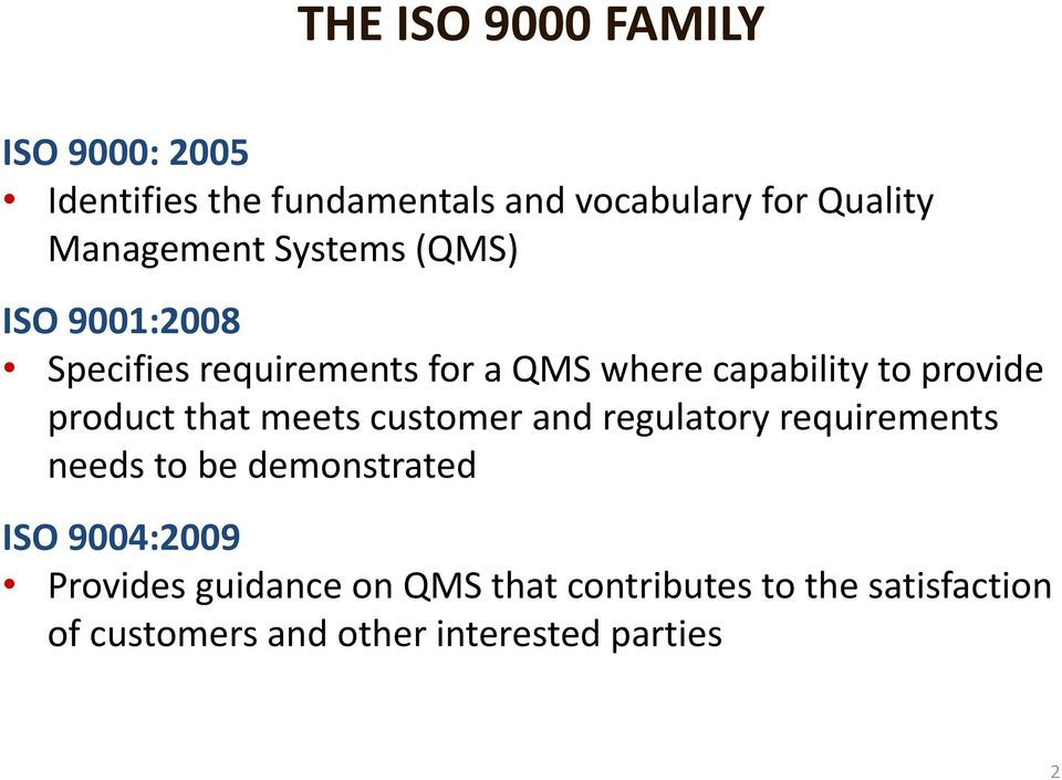 provide product that meets customer and regulatory requirements needs to be demonstrated ISO