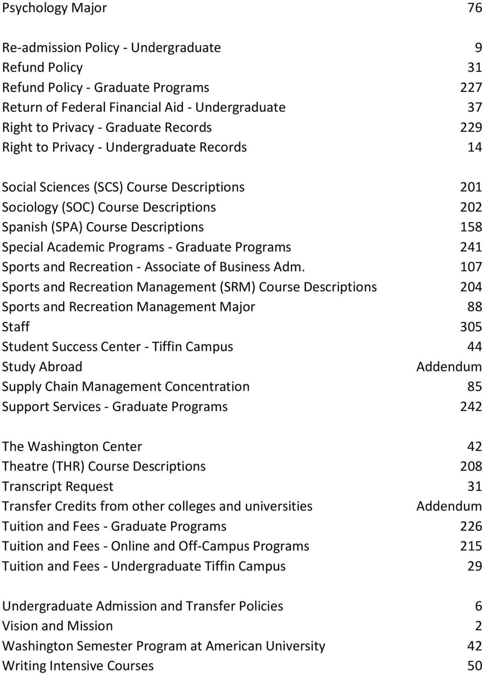 Graduate Programs 241 Sports and Recreation - Associate of Business Adm.