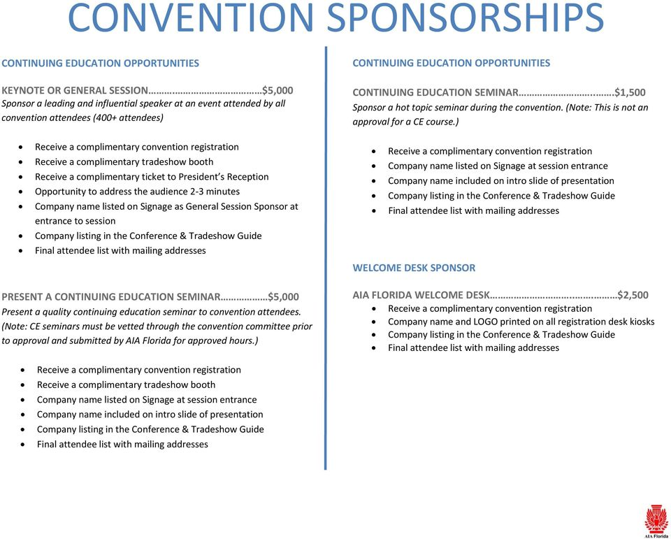 ..$1,500 Sponsor a hot topic seminar during the convention. (Note: This is not an approval for a CE course.