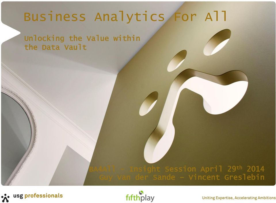 Vault BA4All Insight Session April