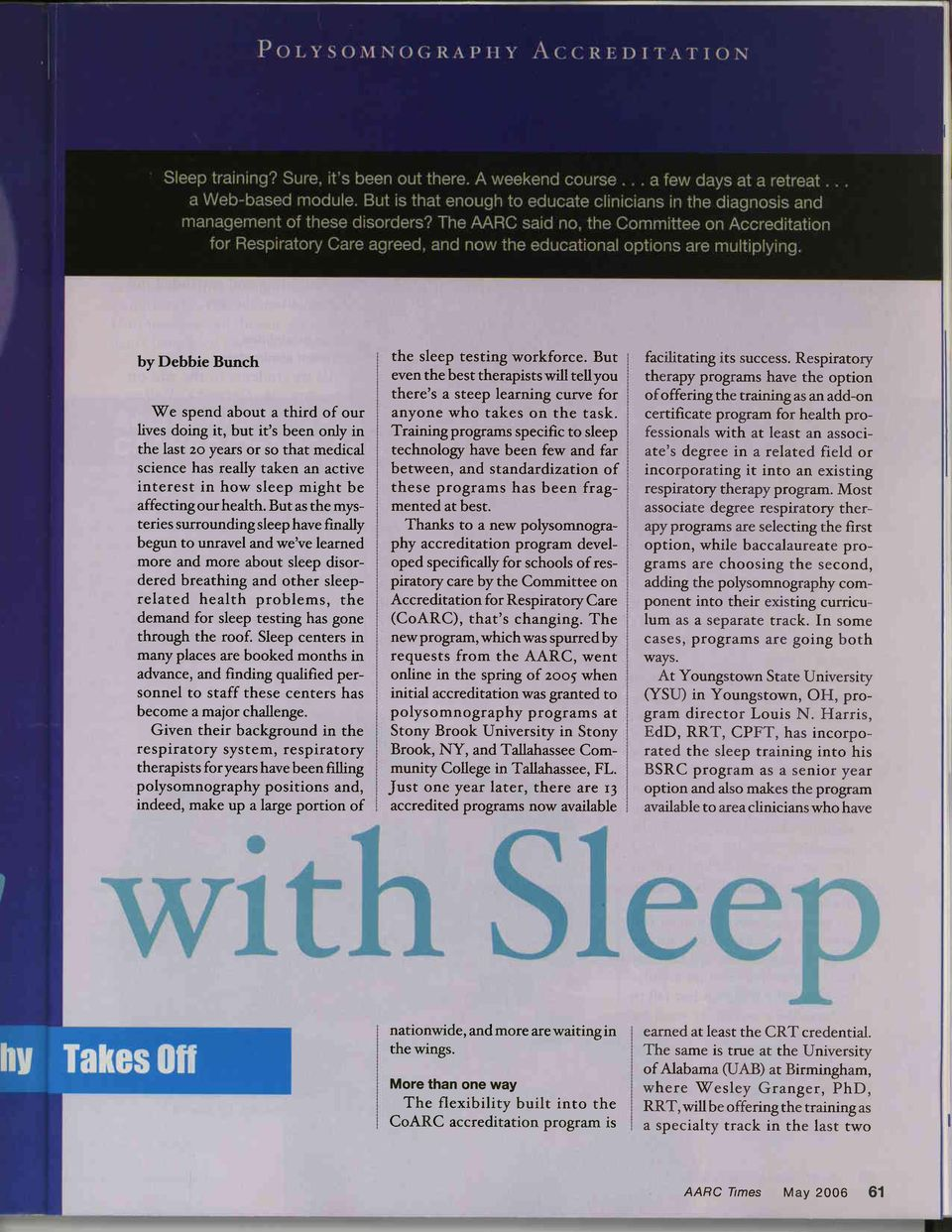 But as the mysteries surrounding sleep have finally begun to unravel and we've learned more and more about sleep disordered breathing and other sleeprelated health problems, the demand for sleep