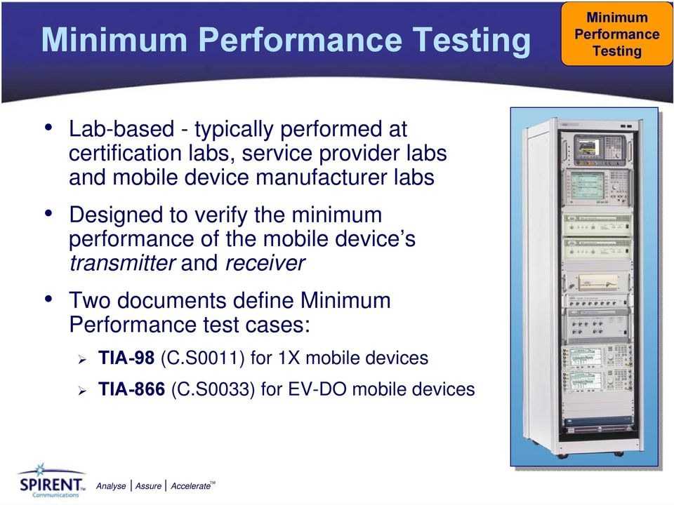 performance of the mobile device s transmitter and receiver Two documents define