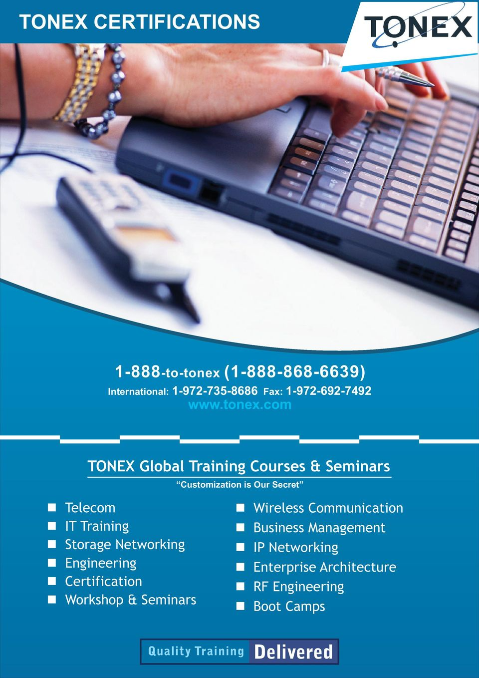 com TONEX Global Traiig Courses & Semiars Customizatio is Our Secret Telecom IT Traiig