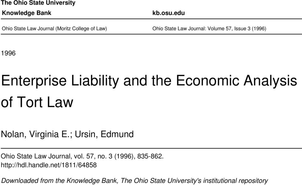 Enterprise Liability and the Economic Analysis of Tort Law Nolan, Virginia E.