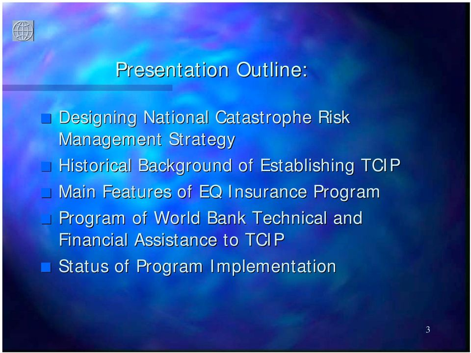Main Features of EQ Insurance Program Program of World Bank
