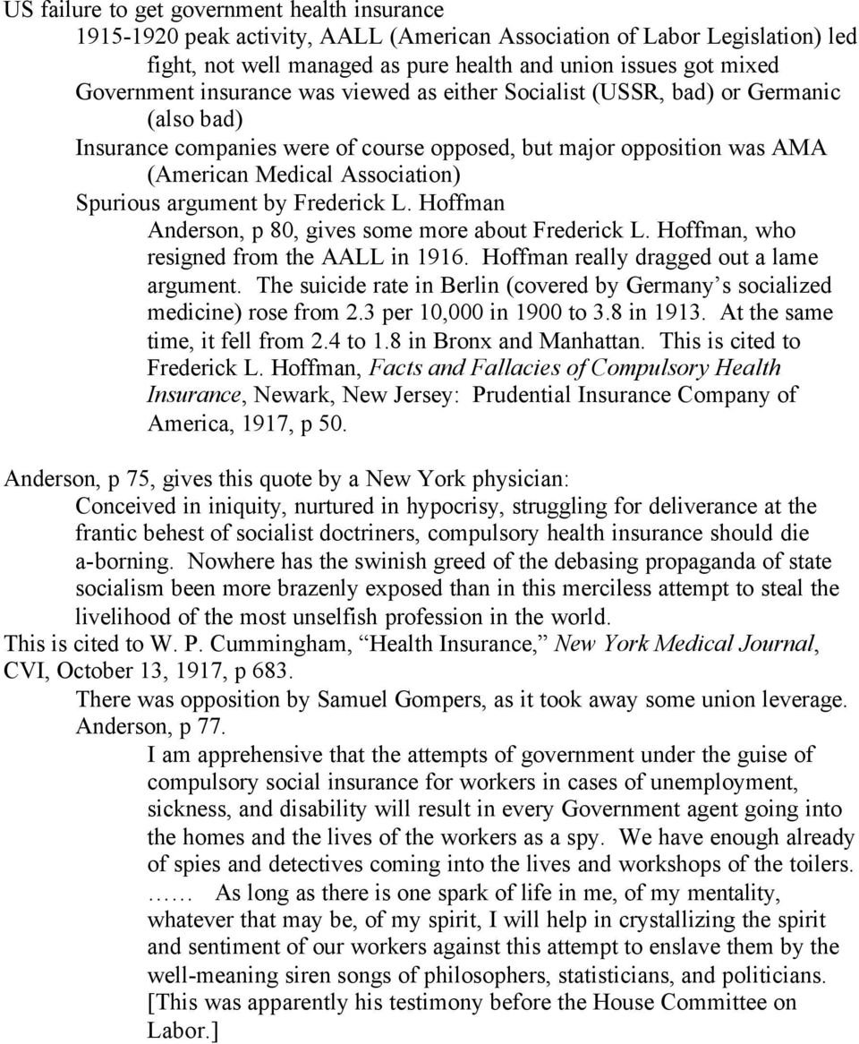 argument by Frederick L. Hoffman Anderson, p 80, gives some more about Frederick L. Hoffman, who resigned from the AALL in 1916. Hoffman really dragged out a lame argument.