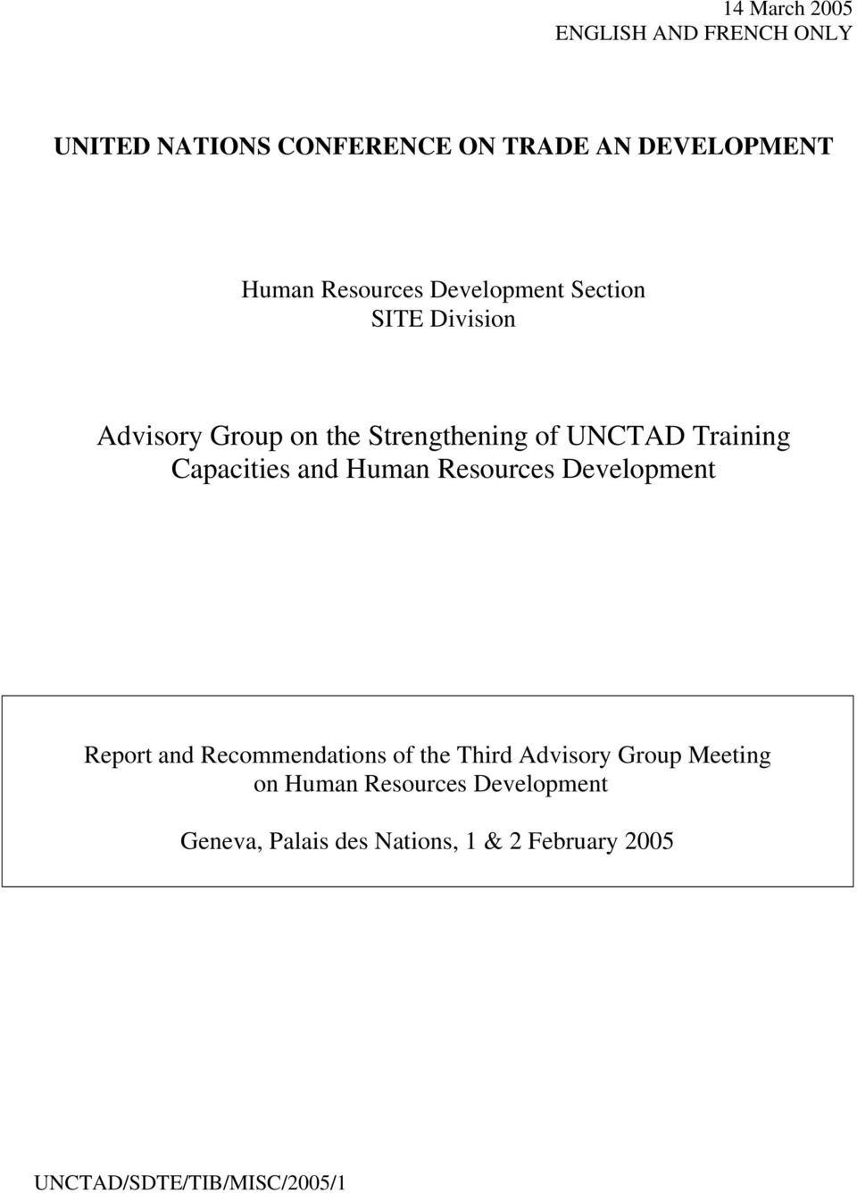 Capacities and Human Resources Development Report and Recommendations of the Third Advisory Group