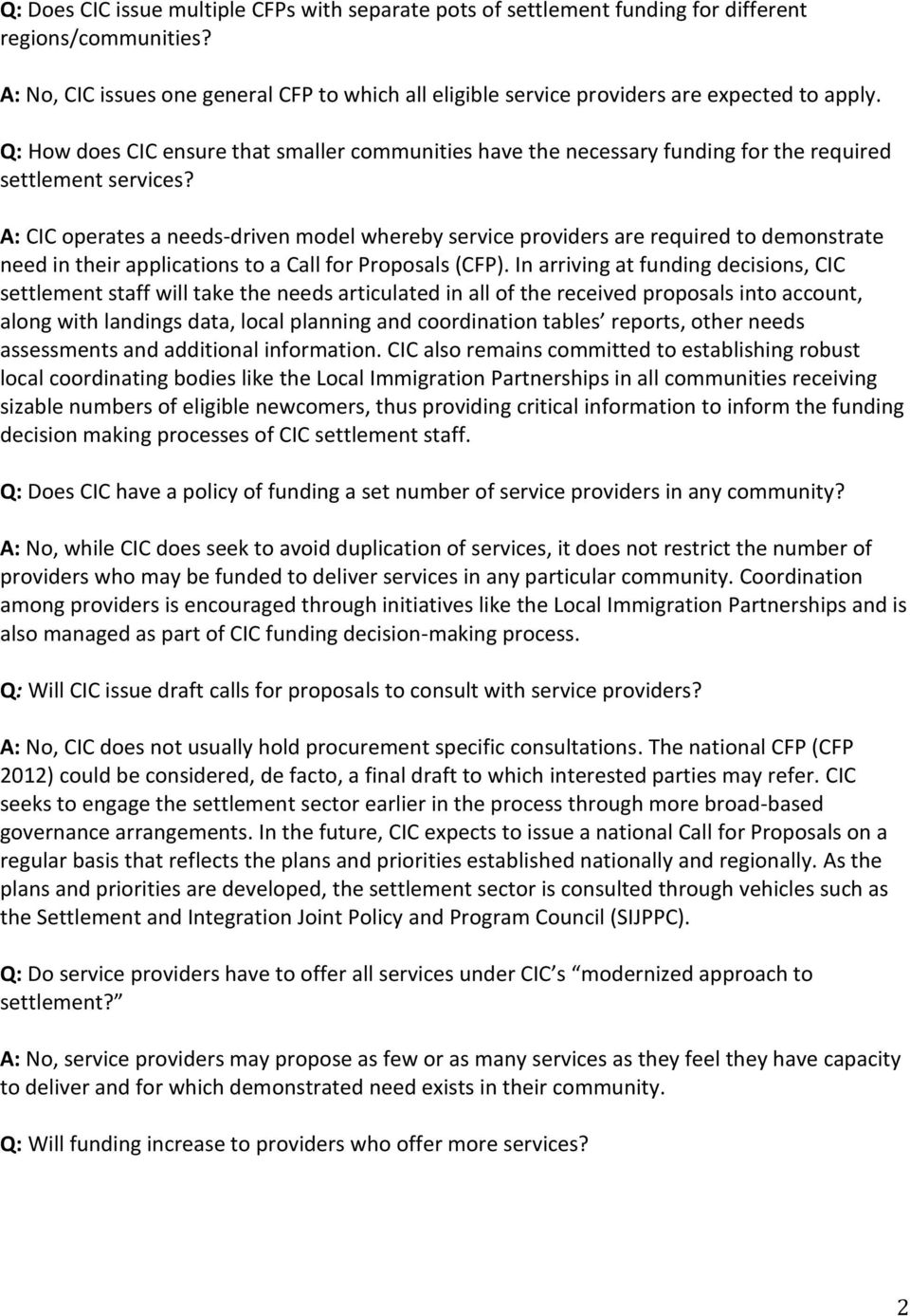 Q: How does CIC ensure that smaller communities have the necessary funding for the required settlement services?