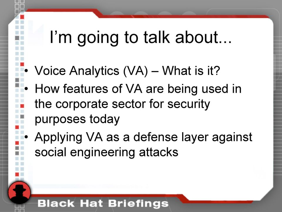 How features of VA are being used in the corporate