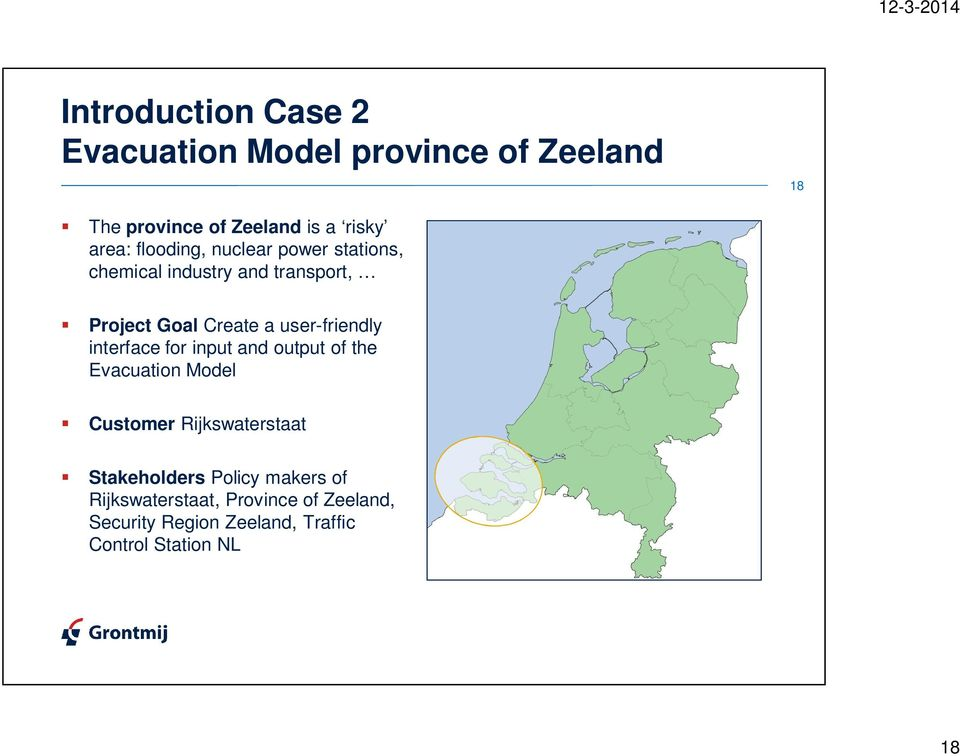 user-friendly interface for input and output of the Evacuation Model Customer Rijkswaterstaat