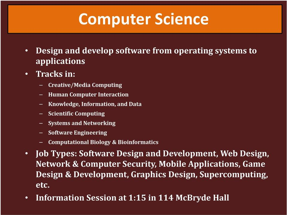 Computational Biology & Bioinformatics Job Types: Software Design and Development, Web Design, Network & Computer Security,