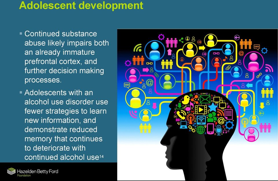 Adolescents with an alcohol use disorder use fewer strategies to learn new