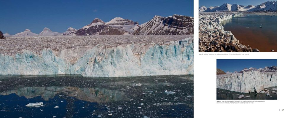 the glacier 107-2 the point of rendezvouz of kongsvegen and