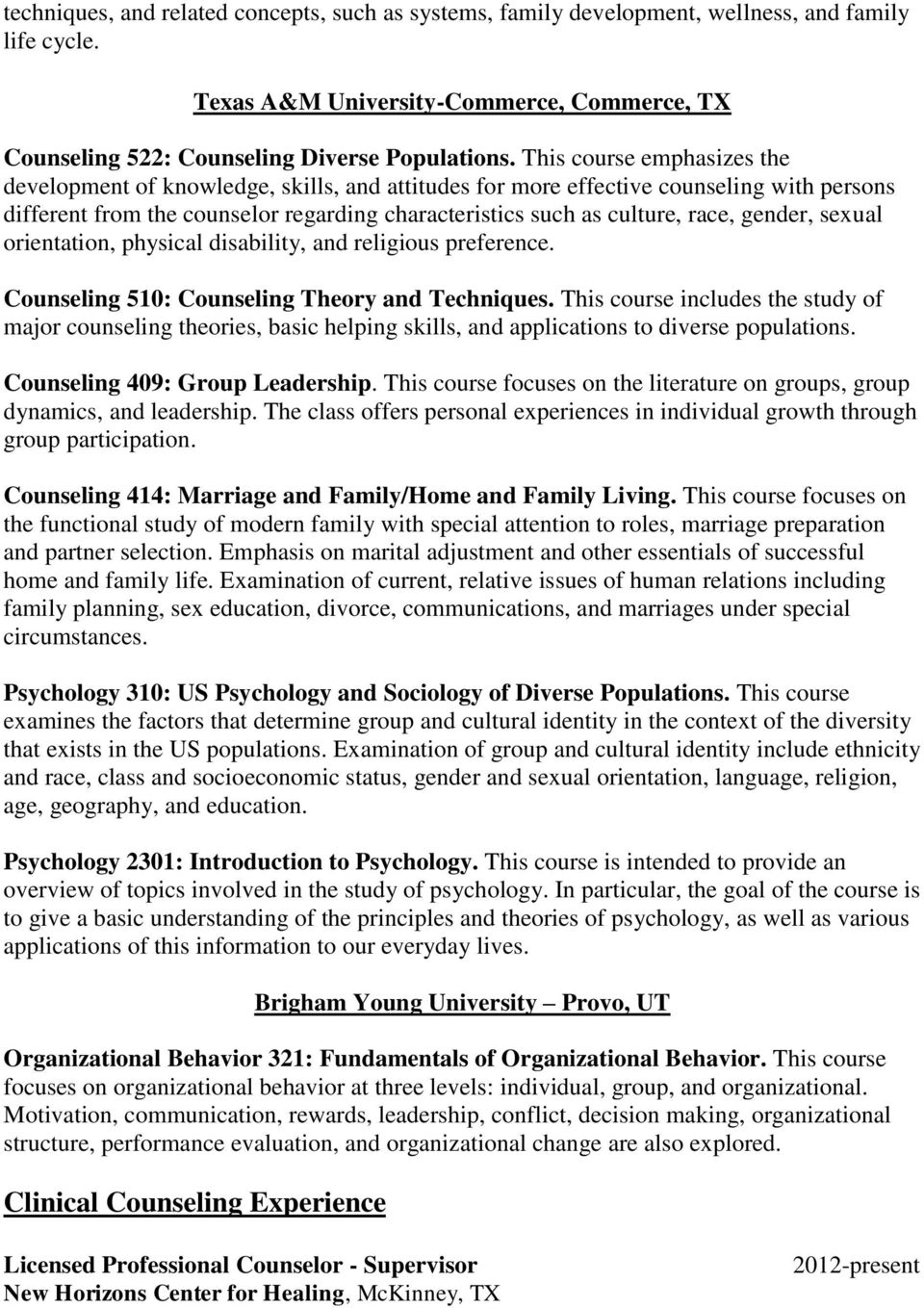 gender, sexual orientation, physical disability, and religious preference. Counseling 510: Counseling Theory and Techniques.