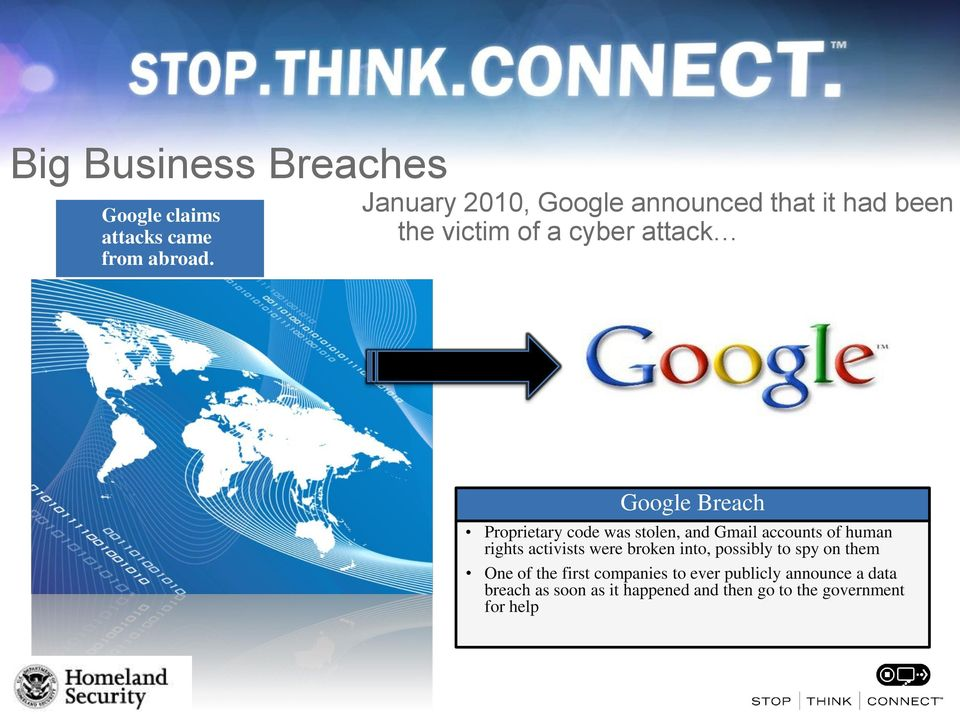Proprietary code was stolen, and Gmail accounts of human rights activists were broken into,