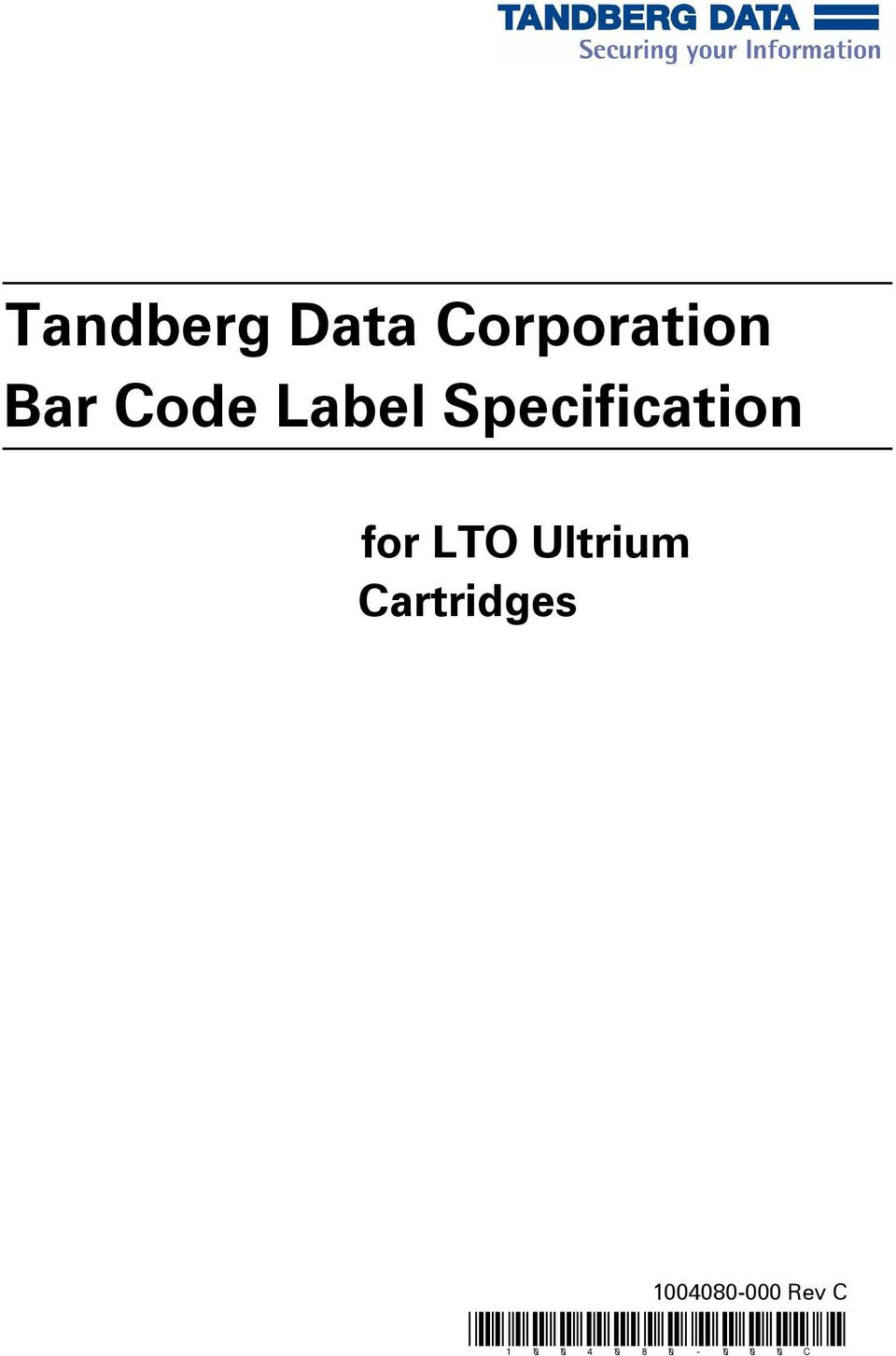 2for LTO Ultrium Cartridges
